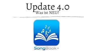 SongBook+ iOSApp Tutorials - Update 4.0 - was ist NEU? neue Features:  iPhone, Multitasking uvm.