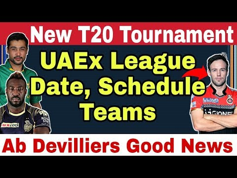 New T20 Tournament UAEx | Date, Schedule, Teams | Ab Devilliers Fan's Good News