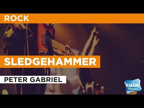 Sledgehammer : Peter Gabriel | Karaoke with Lyrics