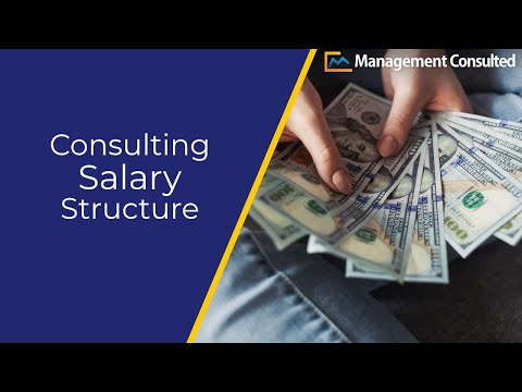 Consulting Salary Structure