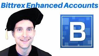 Finish Bittrex Enhanced Account Verification in 1 Hour!