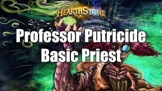 [HearthStone] Frozen Throne - Professor Putricide With Basic Priest