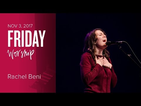 Catch The Fire Worship with Rachel Beni (Friday, 3 Nov 2017)
