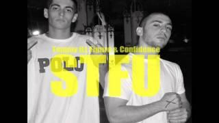 Confidence & Tommy iLL Figure - STFU (Prod. Samiyam)