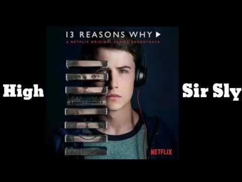High lyrics-Sir Sly (13 reasons why album)