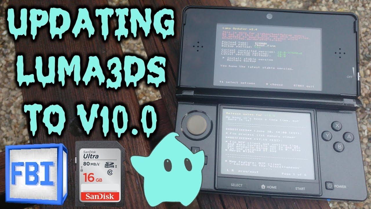 Updating Luma3DS To Version 10 0!
