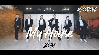 [창원TNS] 거울모드 2PM 투피엠 - 우리집 My House|댄스커버 DANCE COVER MIRRORE…