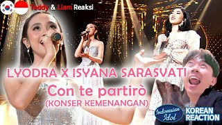 [IDN SUB][Reaksi] LYODRA X ISYANA SARASVATI-Con te partirò-KONSER KEMENANGAN-Indonesian Idol