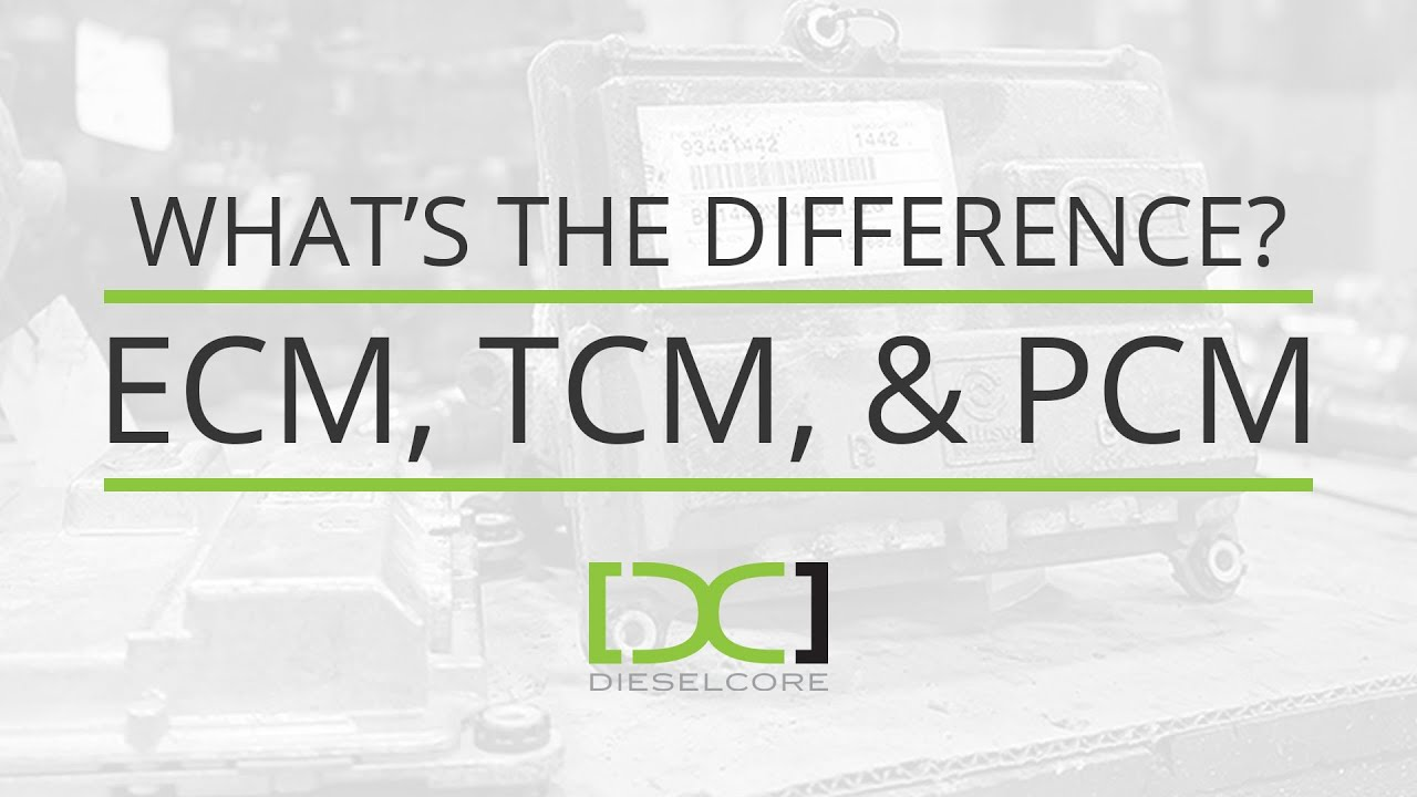 What Is An Ecm >> What S The Difference Between An Ecm Tcm And Pcm