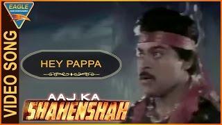 Aaj Ka Shahenshah Hindi Movie , Hey Pappa Video Song , Chiranjeevi , HD Video Songs