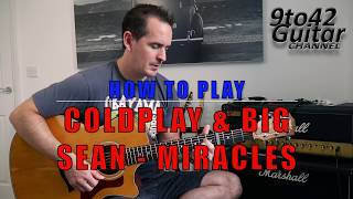 Video How to play Coldplay & Big Sean Miracles (Someone Special) Guitar Lesson download MP3, 3GP, MP4, WEBM, AVI, FLV Maret 2018