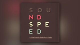 SoundSpeed - A Sindikato Management Event