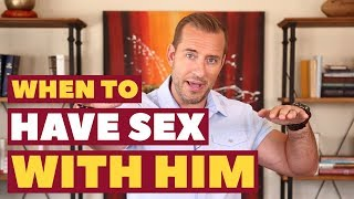 When To Have Sex With Him   Dating Advice for Women by Mat Boggs