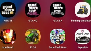Grand Theft Auto 3,Grand Theft Auto Vice City,Grand Theft Auto San Andreas,Farming Simulator 18,