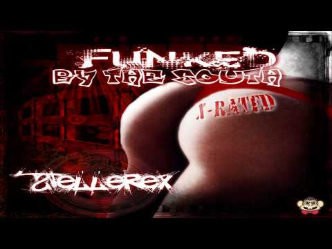 Stellerex - FUNKED By The South (X Rated Mix)