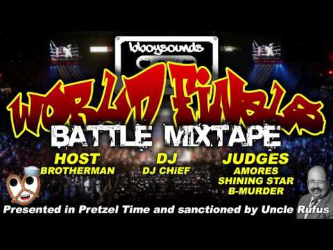 World Finals Battle Mixtape - DJ CHiEF