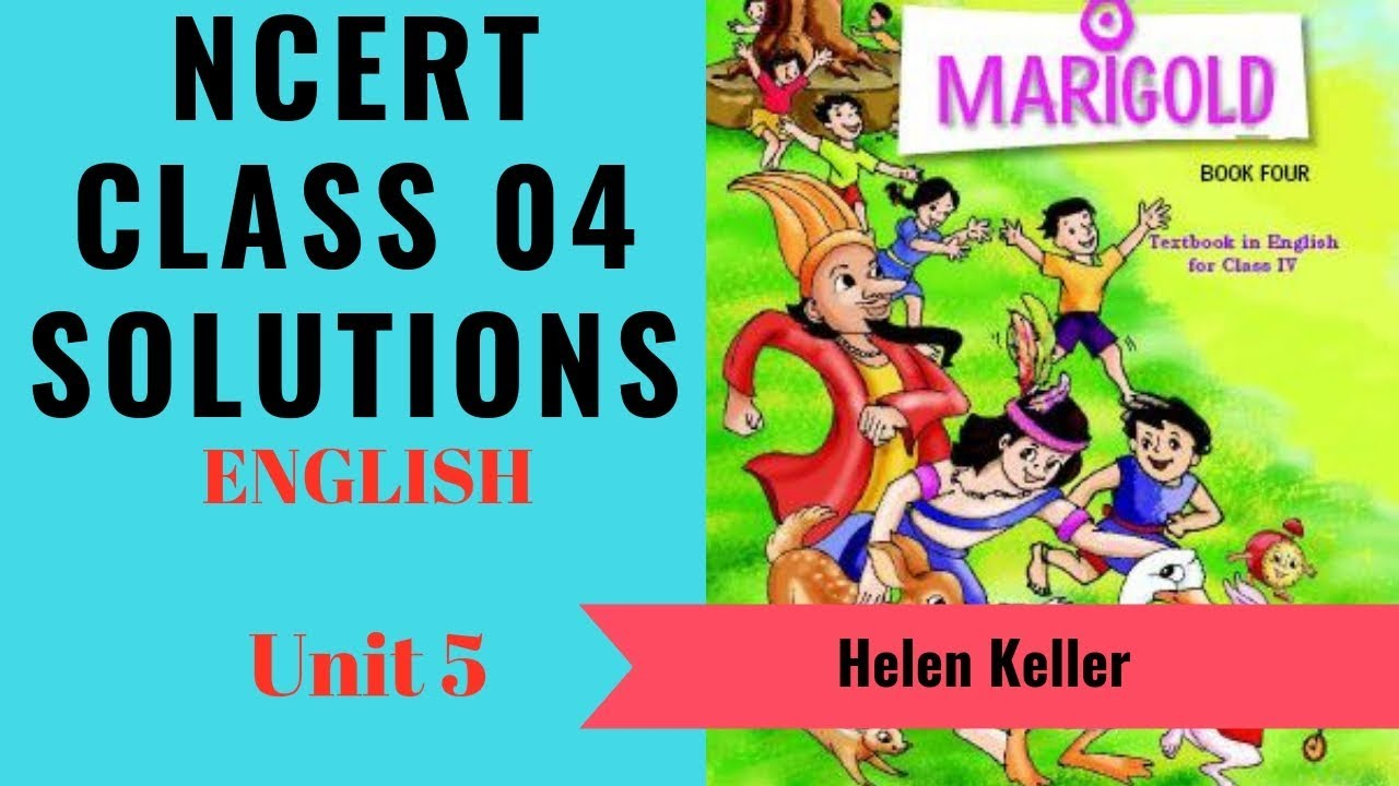 NCERT Solutions Class 4 English Unit 5 (Chapter) Helen