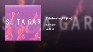 Zabalera begira (live)