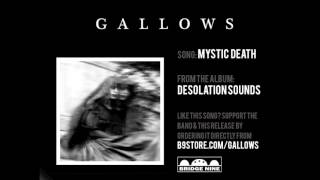 """Gallows - """"Mystic Death"""" (Official Audio)"""