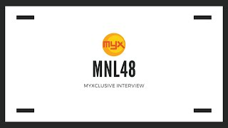 MNL48 on MYXclusive