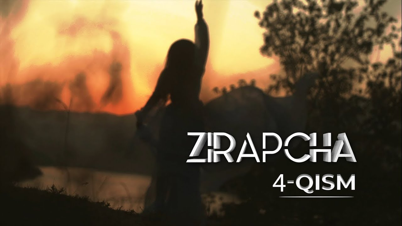 Zirapcha 4-qism I Зирапча 4-кисм #Зирапча #Zirapcha