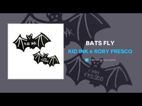 Kid Ink & Rory Fresco - Bats Fly (AUDIO)