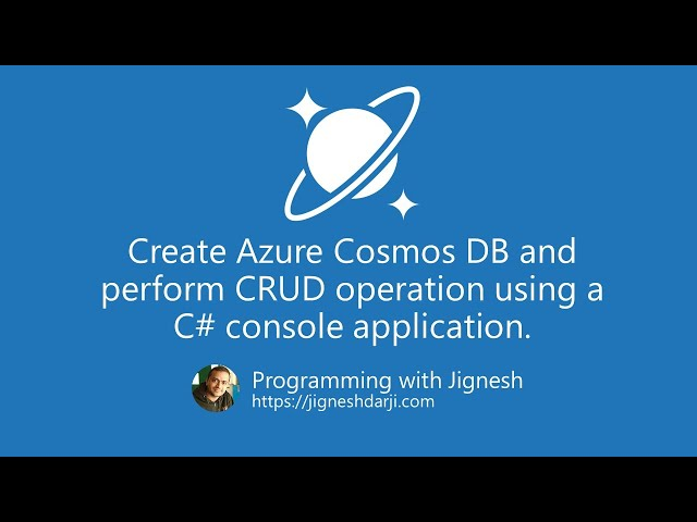 Create Azure Cosmos DB and perform CRUD operation  | Azure Tutorial | Programming with Jignesh