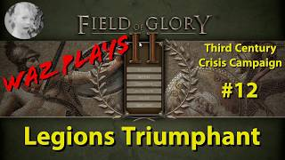 Field of Glory II - Legions Triumphant - 3rd Century Crisis Part 12
