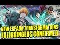 NEW ESPADA TRANSFORMATIONS CONFIRMED & FULLBRINGERS COMING SOON Bleach Brave Souls