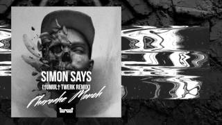 Simon Says (†umul† Twerk Remix) - Pharoahe Monch