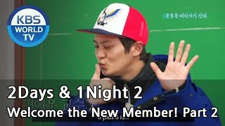 2 Days & 1 Night - Welcome the New Member! Ep.2 (2013.05.05)