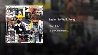 Easier To Walk Away