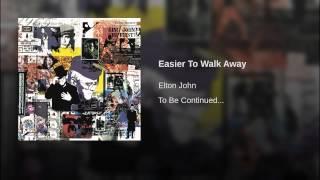 Easier To Walk Away