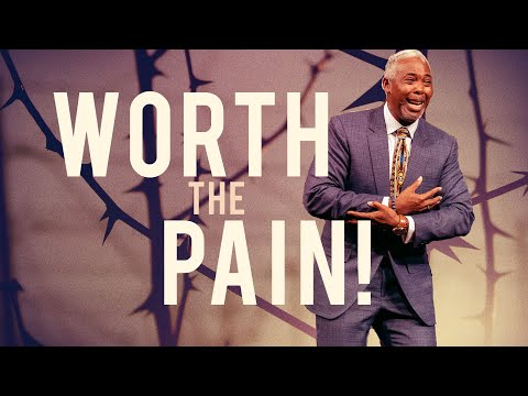 Worth the Pain | Bishop Dale C. Bronner | Word of Faith Family Worship Cathedral