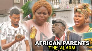 african parents alarm - Homeoflafta Comedy
