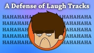 A Defense of Laugh Tracks