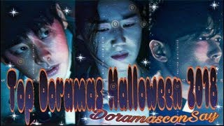 Top Doramas para Halloween 2018/DORAMAS CON SAY.