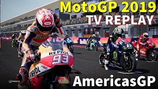 AmericasGP MotoGP 2019 | Championship #3 | TV REPLAY | PC GAME MOD 2019