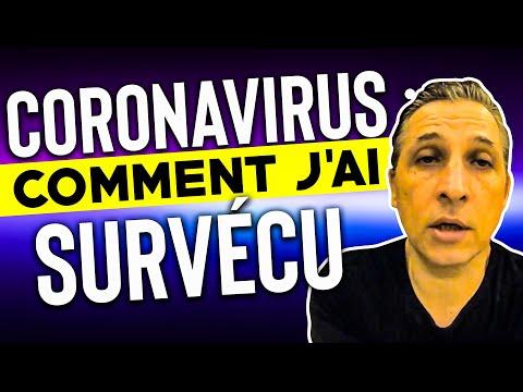 J'ai Survécu au Coronavirus (2019-nCoV) - Mon Témoignage