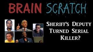 BrainScratch: Sheriff