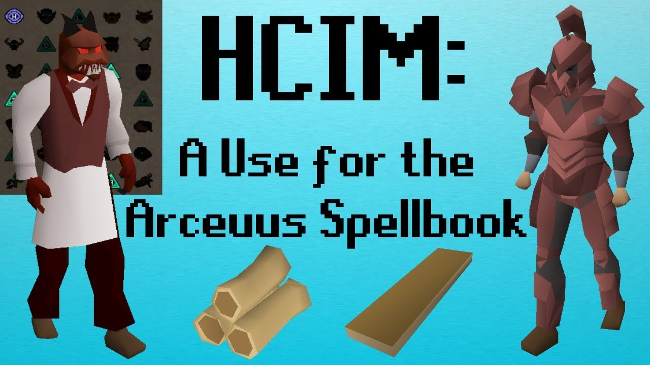 [OSRS] HCIM 147: A Use for the Arceuus Spellbook (2006/2277)