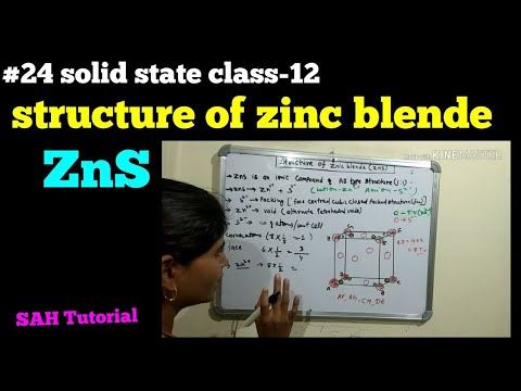 #24 solid state class-12 (structure of ZnS zinc blende)