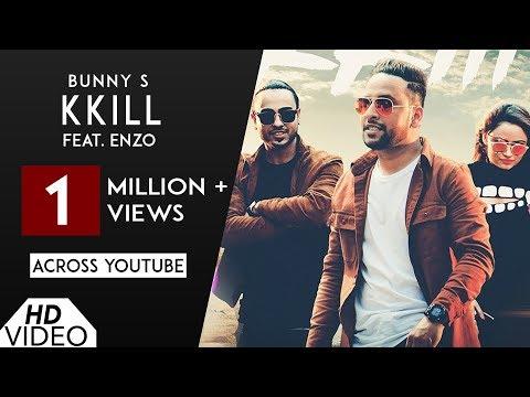 KKILL (Full Song) | Bunny S | Ft. Enzo |  Punjabi Song 2017 | Analog Records