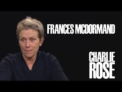Frances McDormand  Charlie Rose