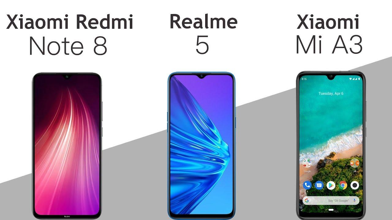 Redmi Note 8 vs Realme 5 vs Xiaomi Mi A3: Comparison overview ...