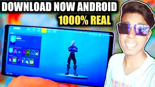 DOWNLOAD AND INSTALL FORTNITE MOBILE IN YOUR ANDROID DEVICE