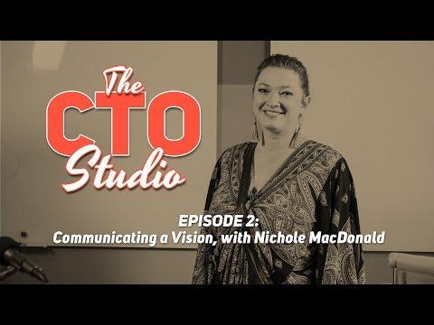 Communicating a Vision, with Nichole MacDonald