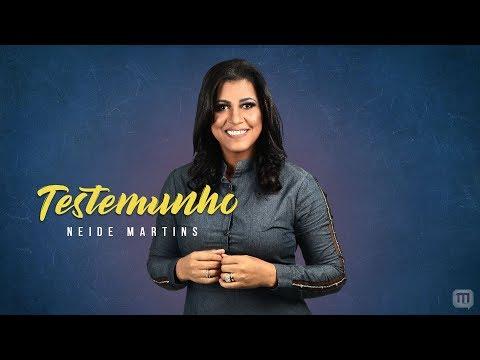 NEIDE MARTINS TESTEMUNHO OFICIAL