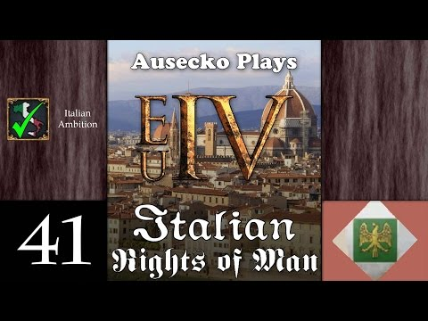 EUIV Rights of Italy 41 [Spread too Thin]