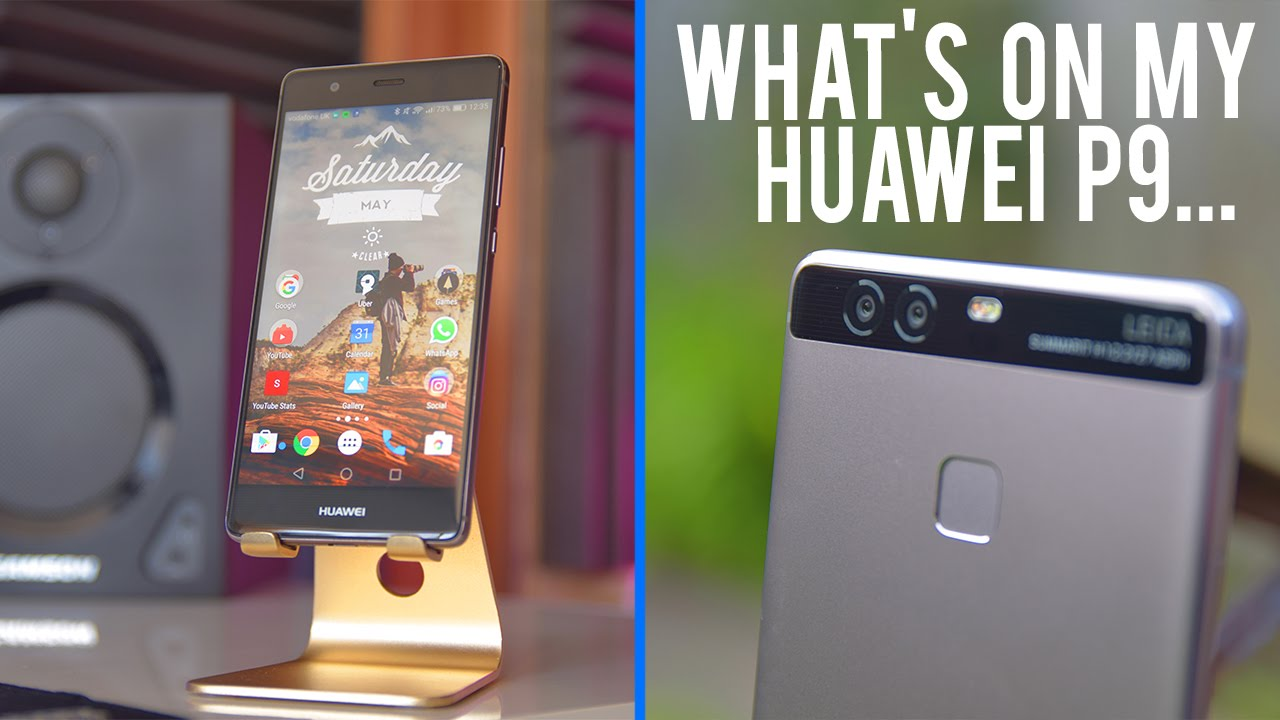 Whats on My Android Phone - Huawei P9